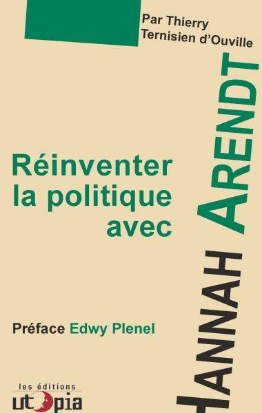 Réinventer la politique avec Hannah Arendt