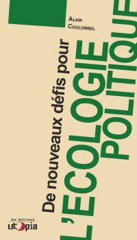 De nouveaux défis pour l'écologie politique