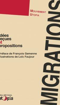 Migrations, Idées reçues et propositions